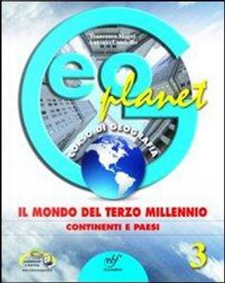 Geoplanet. Con e-book. Con espansione online. Per la Scuola media by Francesco Magni