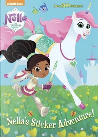 Nella's Sticker Adventure! by Golden Books Publishing Company