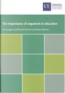 The Importance of Argument in Education by Richard Andrews