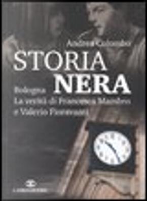 Storia nera by Andrea Colombo