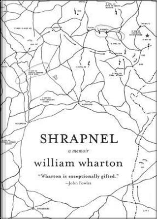Shrapnel by William Wharton