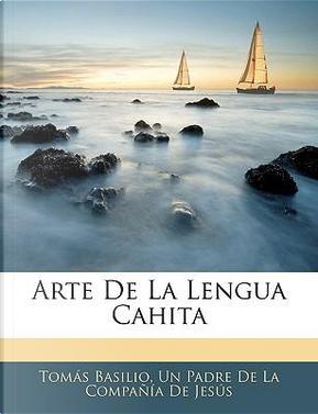 Arte de La Lengua Cahita by Toms Basilio