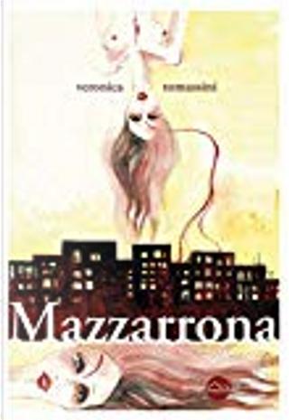Mazzarrona by Veronica Tomassini