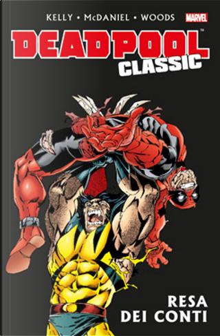 Deadpool Classic Vol. 7 by James Felder, Joe Kelly