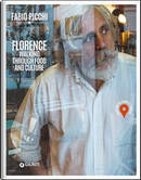 Florence. Walking through food and culture. Guide into the heart of Florence by Fabio Picchi