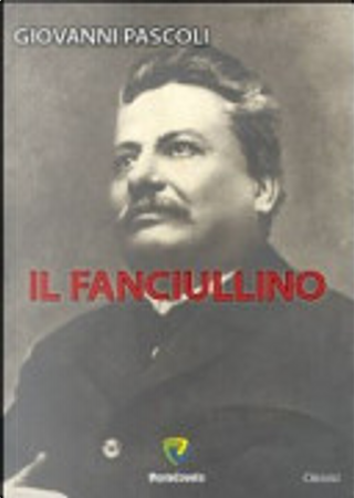 Il fanciullino by Giovanni Pascoli