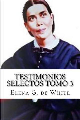 Testimonios Selectos by Elena G. de White