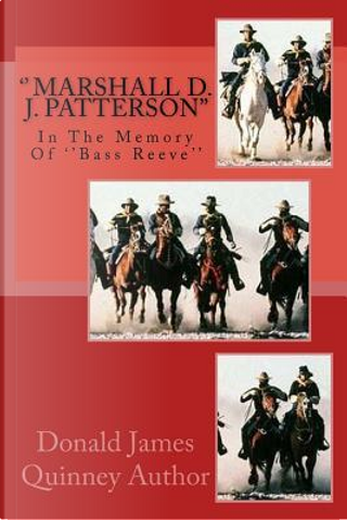 Marshall D. J. Patterson by Donald James Quinney
