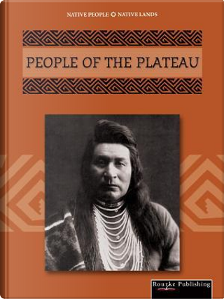 People of the Plateau by Linda Thompson