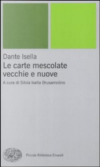Le carte mescolate vecchie e nuove by Dante Isella