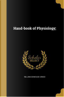 HAND-BK OF PHYSIOLOGY by William Senhouse Kirkes