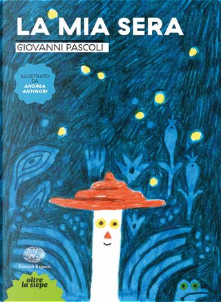 La mia sera by Giovanni Pascoli