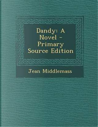 Dandy by Jean Middlemass