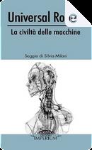 Universal Robots by Silvia Milani