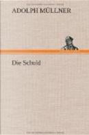 Die Schuld by Adolph Müllner