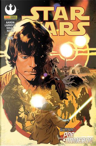 Star Wars #26 by Charles Soule, Jason Aaron, Jorge Molina, Phil Noto