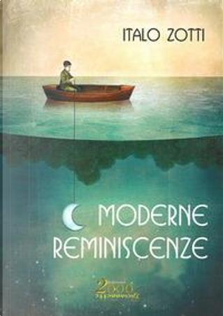 Moderne reminiscenze by Italo Zotti
