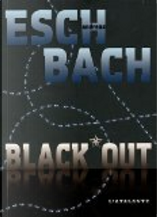 Black out by Eschbach Andreas