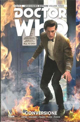Doctor Who – Undicesimo Dottore vol. 3 by Al Ewing, Rob Williams