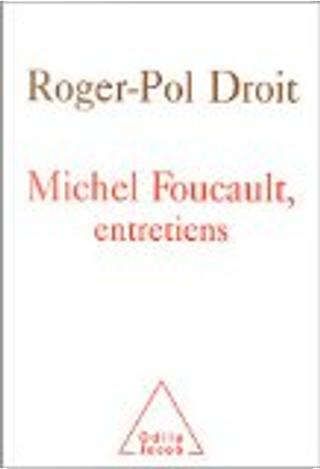 Michel Foucault by Roger-Pol Droit