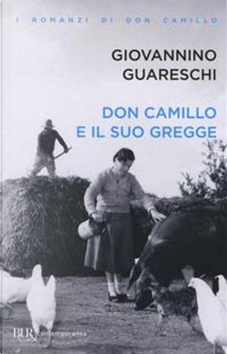 Don Camillo e il suo gregge by Giovanni Guareschi