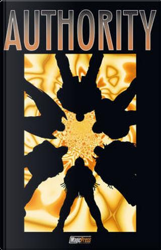 Authority vol. 2 by Arthur Adams, Chris Weston, Frank Quitely, Gary Erskine, Mark Millar