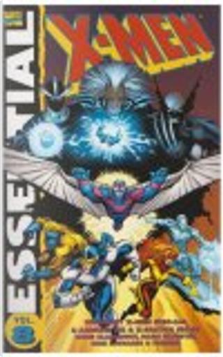 Essential X-Men, Vol. 8 by Terry Austin, Louise Simonson, Walter Simonson, Arthur Adams, Rick Leonardi, Mike Vosberg, Chris Claremont, Rob Liefeld, Marc Silvestri