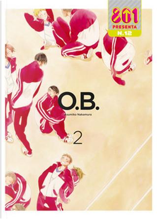 Compagni di classe - O.B. vol. 2 by Asumiko Nakamura