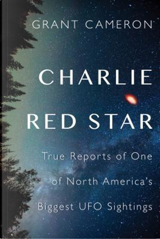 Charlie Red Star by Grant Cameron
