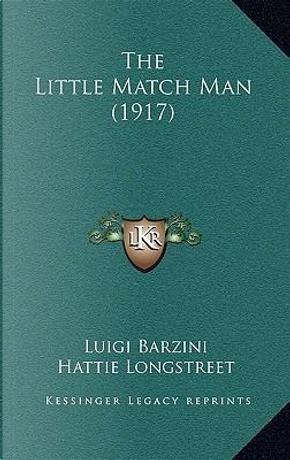 The Little Match Man (1917) by Luigi Barzini