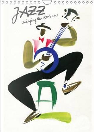 Jazz swinging New Orleans by Calvendo Verlag GmbH