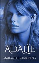Adalïe by Margotte Channing