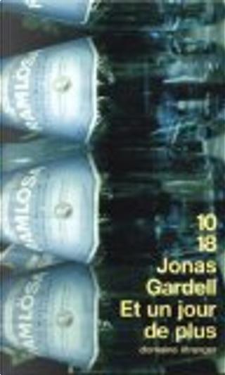 Et un jour de plus by Jonas Gardell