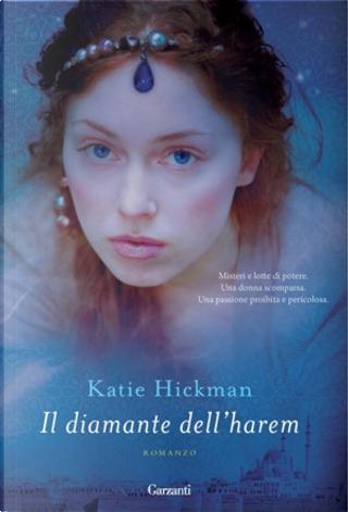 Il diamante dell'harem by Katie Hickman