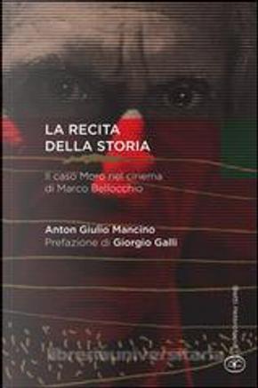 La recita della storia by Anton Giulio Mancino