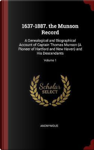 1637-1887. the Munson Record by ANONYMOUS