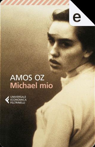 Michael mio by Amos Oz