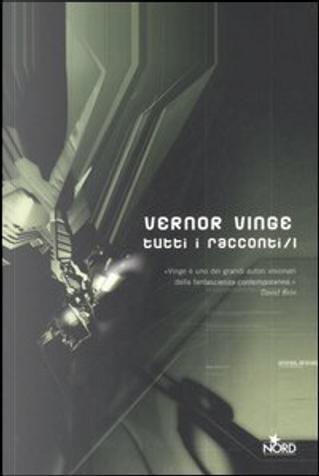 Tutti i racconti / 1 by Joan D. Vinge, Vernor Vinge