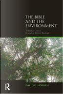 The Bible and the Environment by David G. Horrell