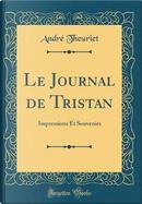 Le Journal de Tristan by Andre Theuriet