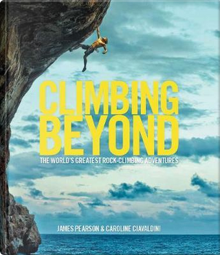 Climbing Beyond by James Pearson