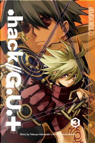 .hack//G.U.+ Volume 3 by Tatsuya Hamazaki, Yuzuka Morita