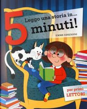 Leggo una storia in ...5 minuti by Stefano Bordiglioni