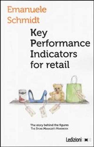 Key performance indicators for retail by Emanuele Schmidt