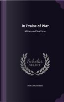 In Praise of War by Don Carlos Seitz