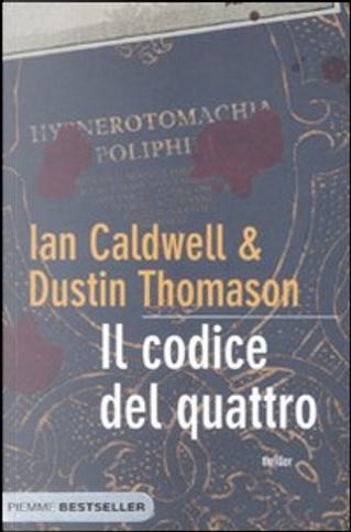 Il codice del quattro by Dustin Thomason, Ian Caldwell