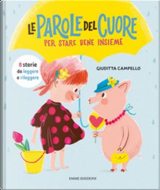 Le parole del cuore by Giuditta Campello