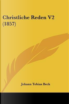 Christliche Reden V2 (1857) by Johann Tobias Beck