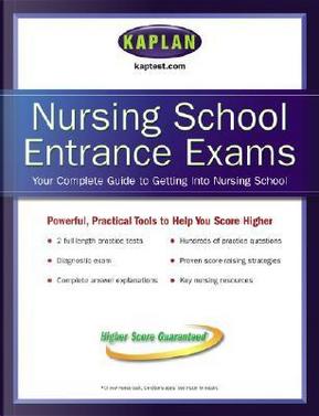 Kaplan Nursing School Entrance Exams by Inc. Kaplan