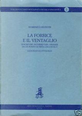 La forbice e il ventaglio by Domenico Silvestri